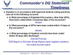 commander s dq statement timeliness
