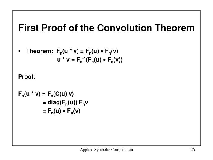 First Proof of the Convolution Theorem