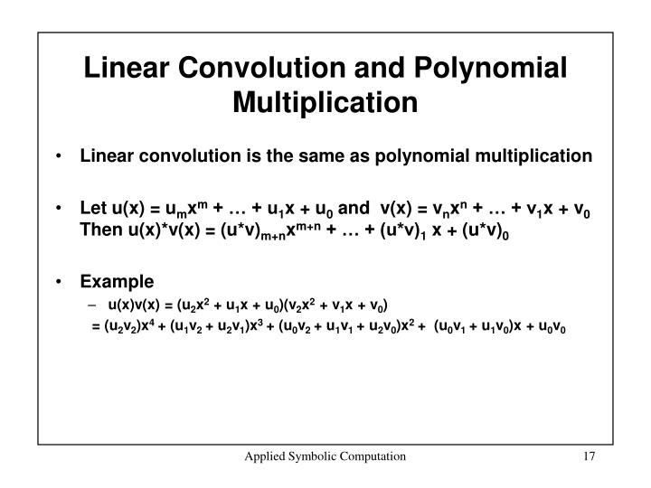 Linear Convolution and Polynomial Multiplication