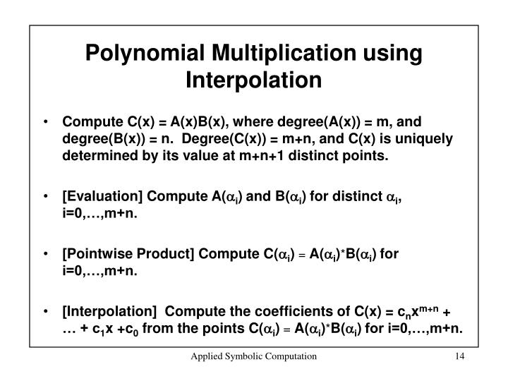 Polynomial Multiplication using Interpolation