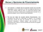 becas y opciones de financiamiento