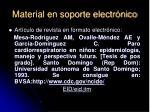 material en soporte electr nico