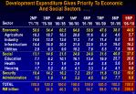 development expenditure gives priority to economic and social sectors to total