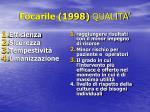 focarile 1998 qualita2