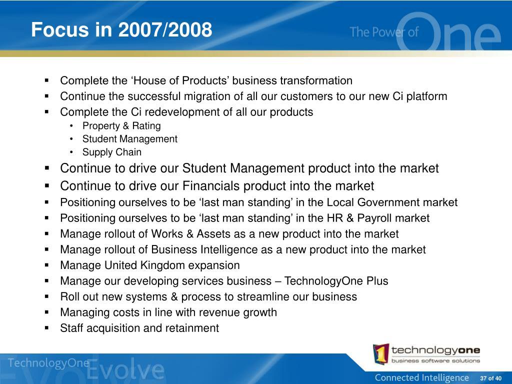 Focus in 2007/2008