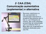 2 caa csa comunica o aumentativa suplementar e alternativa