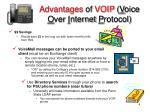 advantages of voip v oice o ver i nternet p rotocol