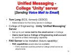 unified messaging college unity server sending voice mail to email