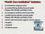 health care institution includes