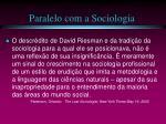 paralelo com a sociologia