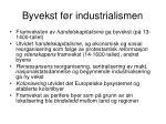 byvekst f r industrialismen