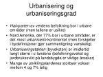 urbanisering og urbaniseringsgrad