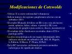 modificaciones de cotswolds