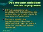 des recommandations gestion du programme