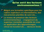 qu en est il des facteurs environnementaux