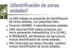 electrificaci n de zonas aisladas