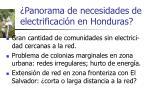 panorama de necesidades de electrificaci n en honduras