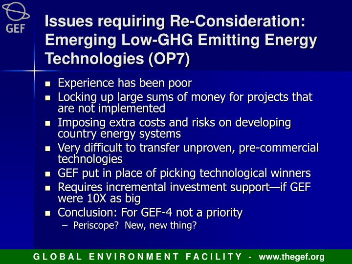Issues requiring Re-Consideration: Emerging Low-GHG Emitting Energy Technologies (OP7)