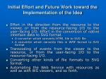 initial effort and future work toward the implementation of the idea