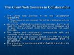 thin client web services in collaboration