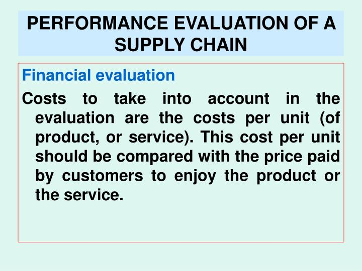 PERFORMANCE EVALUATION OF A SUPPLY CHAIN