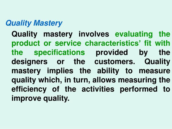 Quality Mastery
