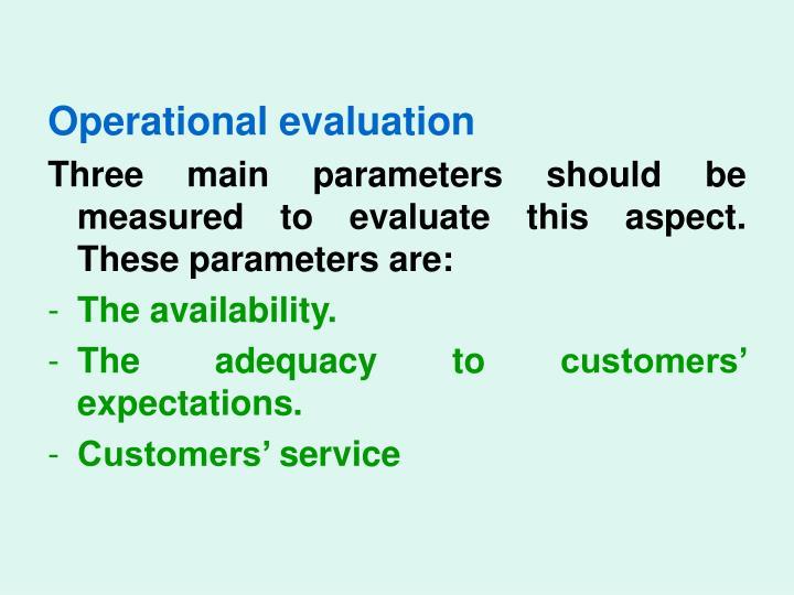 Operational evaluation
