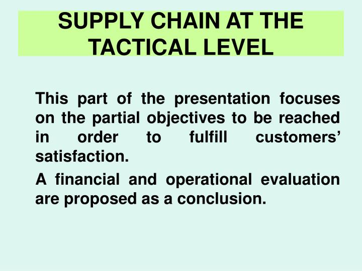 SUPPLY CHAIN AT THE TACTICAL LEVEL