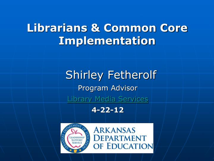 librarians common core implementation n.
