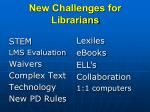new challenges for librarians