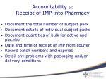 accountability 4 receipt of imp into pharmacy