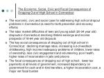 the economic social civic and fiscal consequences of dropping out of high school in connecticut
