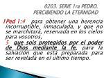 0203 serie 1ra pedro percibiendo la eternidad25