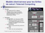 mod le client serveur pour les grilles de calcul l internet computing