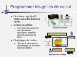 programmer les grilles de calcul