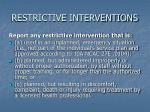 restrictive interventions
