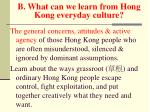 b what can we learn from hong kong everyday culture