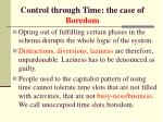 control through time the case of boredom