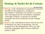 strategy tactics for de certeau