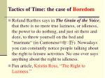 tactics of time the case of boredom