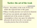 tactics the art of the weak