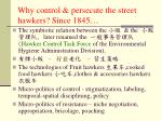 why control persecute the street hawkers since 1845
