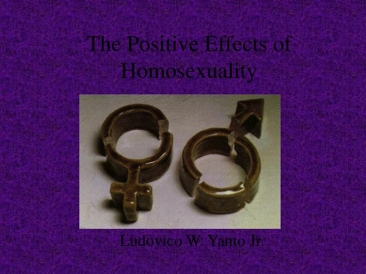 the positive effects of homosexuality n.