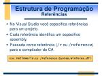estrutura de programa o refer ncias