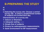 b preparing the study