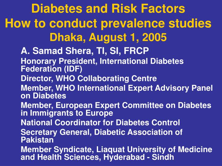 diabetes and risk factors how to conduct prevalence studies dhaka august 1 2005 n.