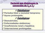 factores que disminuyen la conversi n de t 4 a t 3
