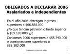 obligados a declarar 2006 asalariados e independientes