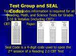 test group and seal codes