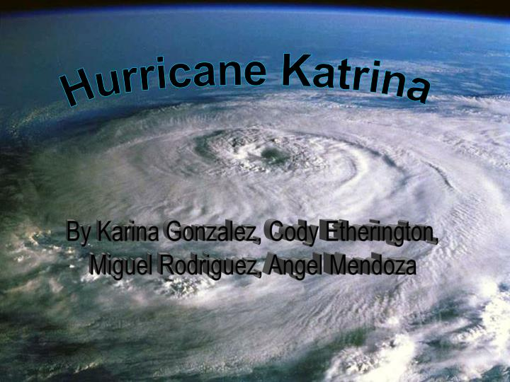 case study hurricane katrina The success of the relief effort was due to the company's highly skilled workforce and focused branch operations lead by a superior project management team.